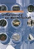 Globalisierung der Weltwirtschaft: Schlussbericht der Enquete-Kommission - Deutscher Bundestag