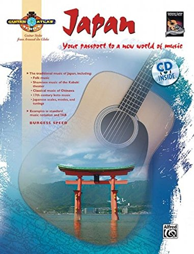 Guitar Atlas: Japan (National Guitar Workshop) (Guitar Atlas; Guitar Styles from Around the Globe) (Globe-skala)
