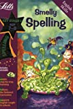 Smelly Spelling Age 7-8 (Letts Magical Skills): Ages 7-8