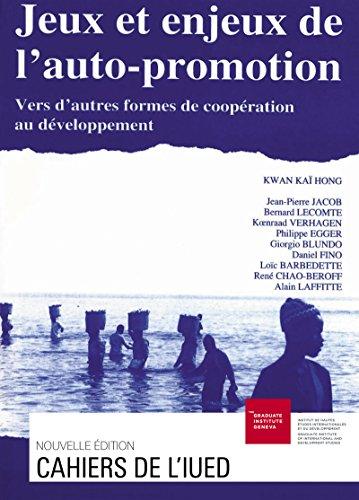 Jeux et enjeux de l'auto-promotion: Vers d'autres formes de coopération au développement