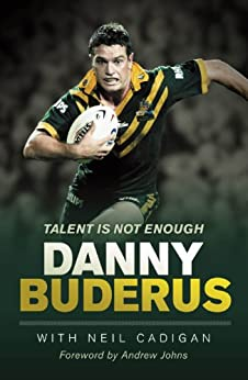 Talent Is Not Enough by [Buderus, Danny]
