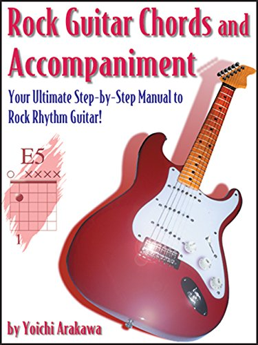 Rock Guitar Chords and Accompaniment: Your Ultimate Step-by-Step ...