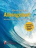 Alleingeburt - Schwangerschaft und Geburt in Eigenregie (Amazon.de)