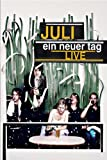 Juli - Ein neuer Tag Live [Deluxe Edition] [4 DVDs] [Deluxe Edition]