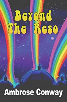 Beyond the Reso (The Reso Trilogy Book 2) by [Conway, Ambrose]