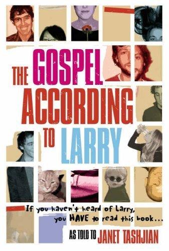 The Gospel According to Larry by Tashjian, Janet (2004) Paperback