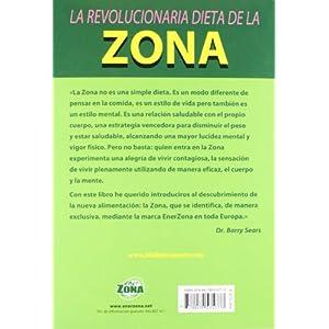 La revolucionaria dieta de la zona (Nutrición y dietética)