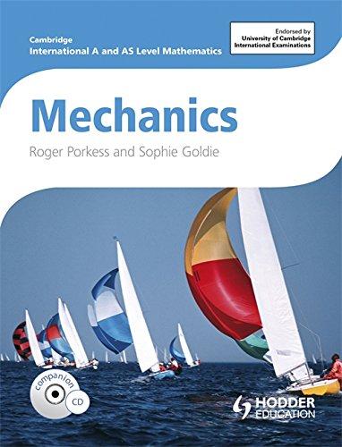 Cambridge International AS & A Level Mathematics Mechanics (Cambridge Gcse)
