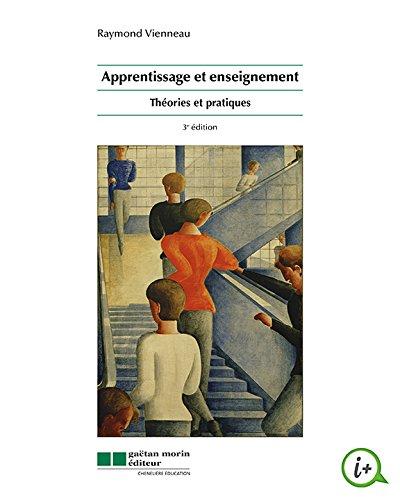 Apprentissage et enseignement : Théories et pratiques