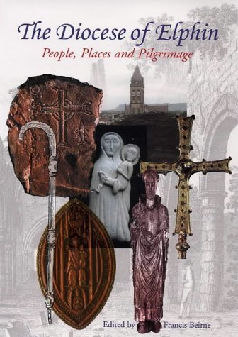 the-diocese-of-elphin-people-places-and-pilgrimage-by-francis-beirne-2000-12-31