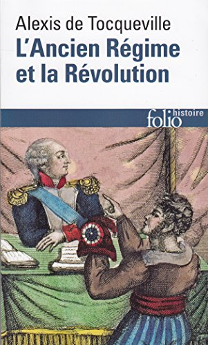 L'Ancien régime et la Révolution par Alexis de Tocqueville
