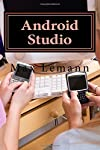 Android Studio App Development on Android 6 This book is an exploration of Android 6 app development with Android Studio. Android Studio is the newly created platform for Android apps development. Most people have been seen it as being too complex fo...