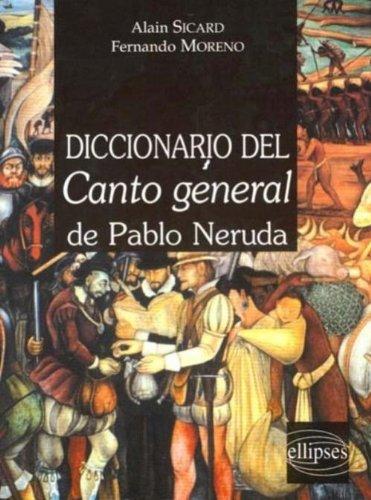 Diccionario del Canto général de Pablo Néruda