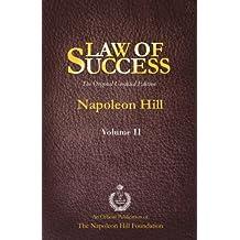 Law of Success Volume II: The Original Unedited Edition