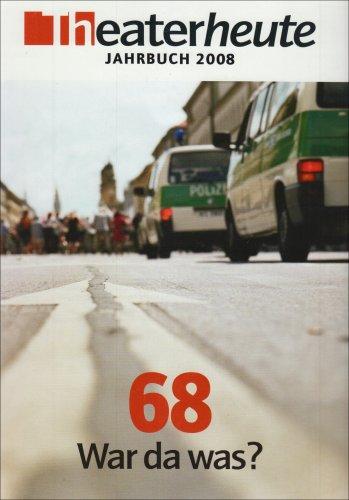Jahrbuch Theater heute 2008: 68 - War das was
