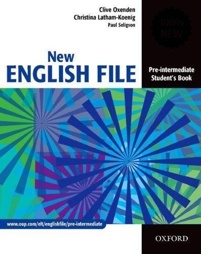 New English File: Pre-intermediate Student's Book: Student's Book Pre-intermediate lev by Oxenden, Clive, Latham-Koenig, Christina, Seligson, Paul ( 2005 )