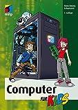Computer für Kids (mitp für Kids) - Hans-Georg Schumann