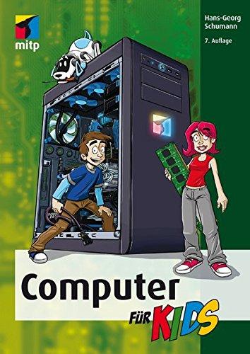 Computer für Kids (mitp für Kids) Computer-kinder