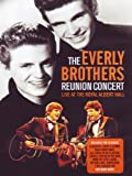 Everly Brothers (The) - The Reunion Concert
