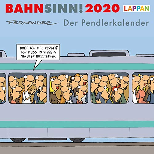 Bahnsinn! Der Pendlerkalender 2020: Postkartenkalender