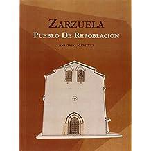 Zarzuela. Pueblo De Repoblación
