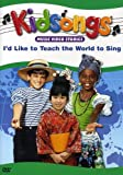 Kidsongs - I'd Like To Teach The World To Sing [Import USA Zone 1]
