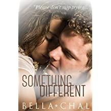 Something Different: A New Adult Erotic Romance (Inseparable Book 3) (English Edition)