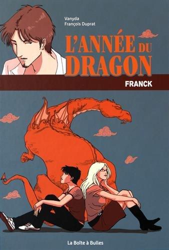 L'Année du dragon (Tome 1) : L'Année du Dragon : Franck