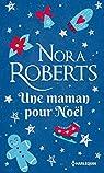 Une maman pour Noël par Roberts