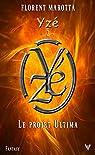 Le Projet Ultima, tome 2 : Yze par Marotta