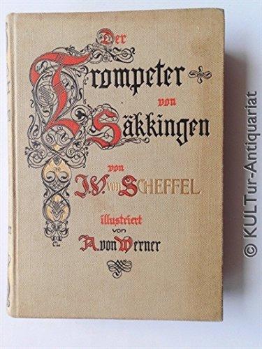 Der Trompeter von Säkkingen (Trompeter von Säckingen) - Ein Sang vom Oberrhein (illustriert von Anton von Werner)