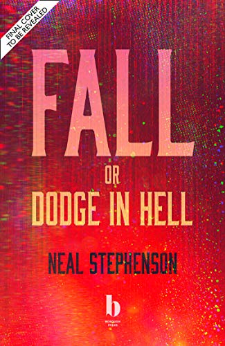 Fall, or Dodge in Hell (English Edition)
