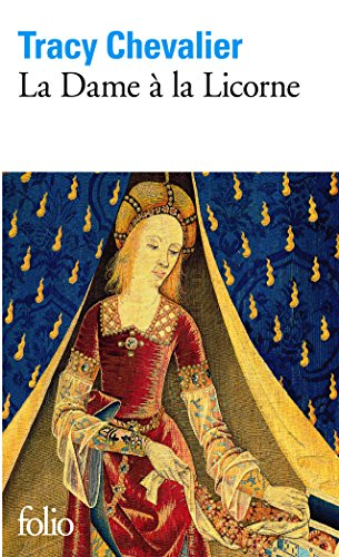 La Dame à la Licorne (Folio) par Tracy Chevalier