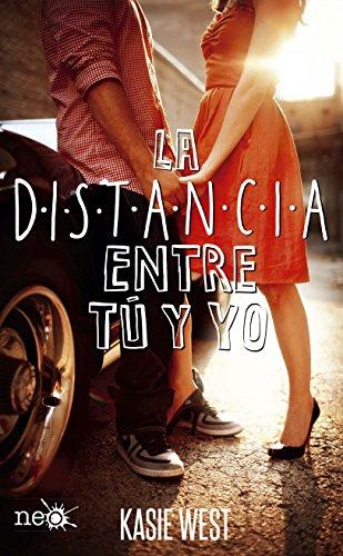 Libro parecido a Culpa mía: La distancia entre tú y yo de Kasie West