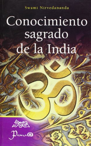 conocimiento sagrado de la india/ Hinduism at a Glance por Swami Nirvedananda