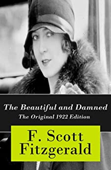 The Beautiful and Damned - The Original 1922 Edition par [Fitzgerald, F. Scott]