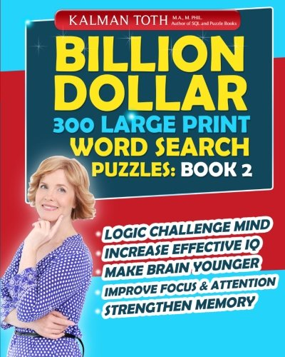 Billion Dollar 300 Large Print Word Search Puzzles: Book 2: Be Smarter & Increase Your IQ PDF Books