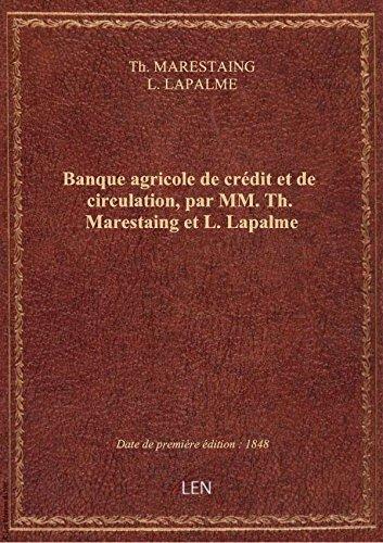 banque-agricole-de-credit-et-de-circulation-par-mm-th-marestaing-et-l-lapalme