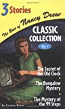 The Secret of the Old Clock/The Bungalow Mystery/The Mystery of the 99 Steps: 1 (Best of Nancy Drew Classic Collection)