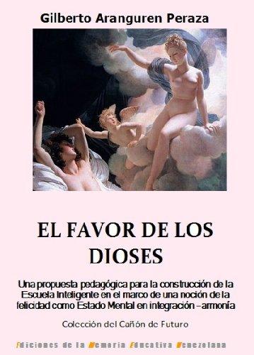 G4 EL FAVOR DE LOS DIOSES (Colección del Cañón de Futuro) por Gilberto Aranguren Peraza