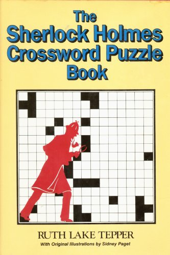 The Sherlock Holmes Crossword Puzzle Book by Ruth Lake Tepper (1994-06-27)