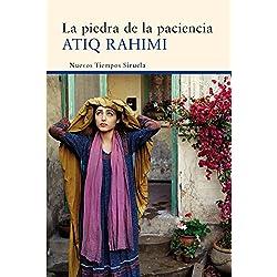 La Piedra De La Paciencia (Nuevos Tiempos) Premio Goncourt 2008