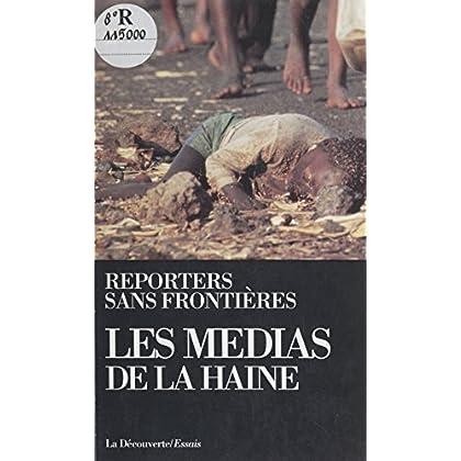 Les Médias de la haine (Cahiers libres)