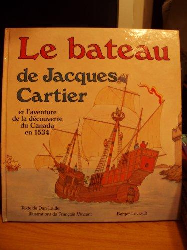 Le bateau de Jacques Cartier par Dan Lailler