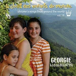 Le Chant Des Enfants Du Monde /Vol.18 : Géorgie