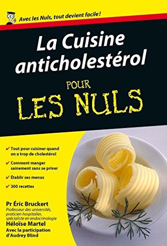 Cuisine anticholestérol Poche Pour les Nuls par Éric BRUCKERT