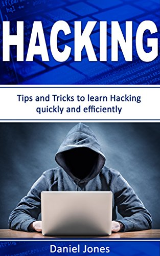 hacking-tips-and-tricks-to-learn-hacking-quickly-and-efficiently-penetration-testing-basic-security-