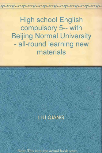 High school English compulsory 5-- with Beijing Normal University - all-round learning new materials(Chinese Edition)