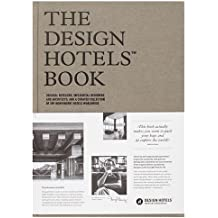 The Design Hotels Book 2016: Edition 2016