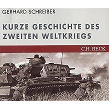 Kurze Geschichte des zweiten Weltkriegs. CD